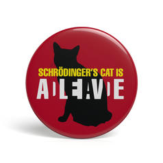 Geek Pin Schrödinger's Cat