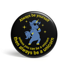 Geek Pin Be A Unicorn