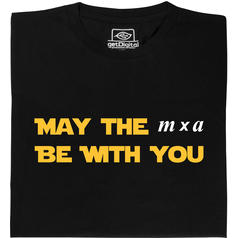 May the m x a be with you T-Shirt